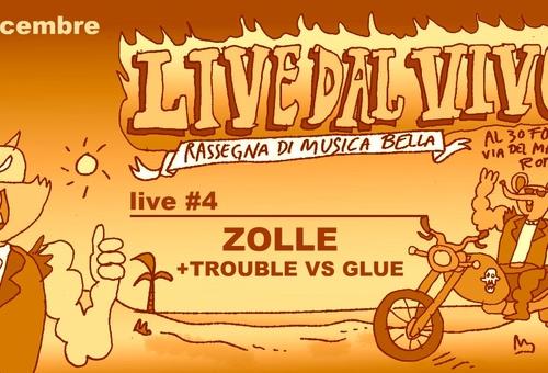 zolle + trouble vs glue
